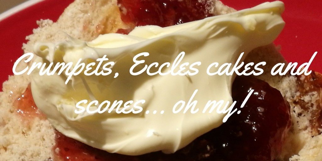 Crumpets, Eccles cakes and scones... oh my!.jpg