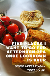 Five places I want to go for afternoon tea once lockdown is over Pinterest image