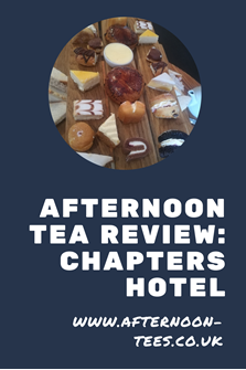 Afternoon tea review Chapters Hotel - Pinterest image